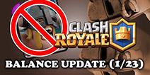 皇室战争1月23日更新详解 精锐终于被削了!视频